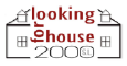 LOOKING FOR HOUSE 2000